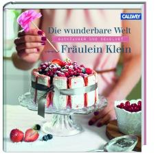 Die wunderbare Welt von Fräulein Klein Buchcover Callwey