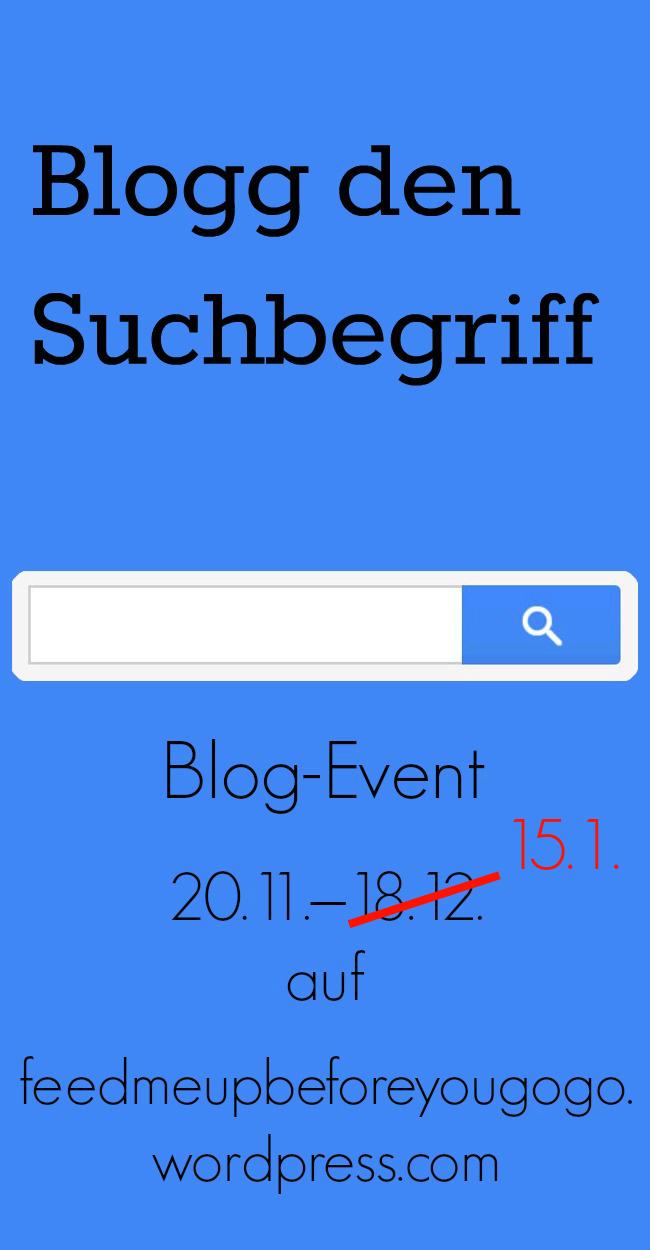 Blog-Event - Blogg den Suchbegriff (Verlängert bis zum 15. Januar 2014)